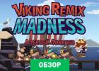 Viking Remix Madness обзор игры