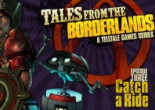 Tales from the Borderlands: Episode Three — Catch a Ride
