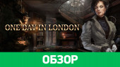 One Day in London: обзор