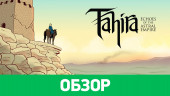 Tahira: Echoes of the Astral: Обзор
