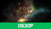 Edge of Twilight – Return To Glory: обзор