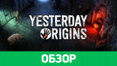 Yesterday Origins: Обзор