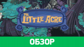 The Little Acre: обзор