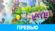 Превью игры Yooka-Laylee