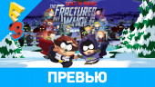 South Park: The Fractured but Whole: Превью (E3 2017)