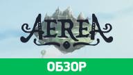 Обзор игры AereA