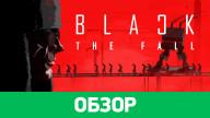 Обзор игры Black the Fall
