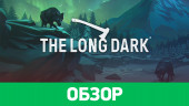 The Long Dark: Обзор