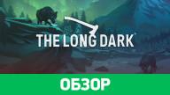 Обзор игры Long Dark, The
