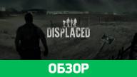 Обзор игры Displaced