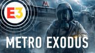E3 2018. Видеопревью игры Metro: Exodus