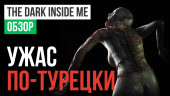 The Dark Inside Me: Обзор