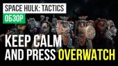 обзор Space Hulk: Tactics
