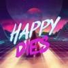 HappyDies