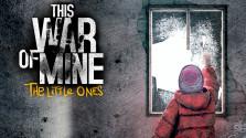 БУКА выступит дистрибьютором This War of Mine: The Little Ones в России!