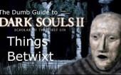 Тупой гайд для Dark Souls 2 SotFS