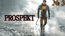 Прохождение игры PROSPEKT — Глава 3