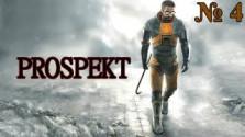 Прохождение игры PROSPEKT 60 [FPS] — Глава 4