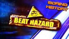 Boring History — Beat Hazard