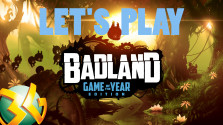 Badland: Game of the Year Edition / Let's Play