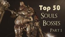 Топ 50 — Лучшие Боссы Соулсборн Серии