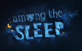 [Рецензия на...] Among the Sleep
