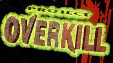 Перестреляй их всех: Project Overkill