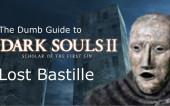 Глупые Гайды к Dark Souls 2 SotFS: часть 6 — Забытая Крепость