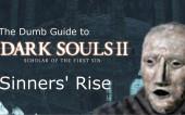 Глупые Гайды к Dark Souls 2 SotFS: часть 8 — Холм Грешников