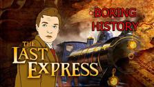 Boring History — The Last Express