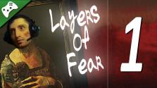 Layers of Fear #1 — Ужасный особняк и картина