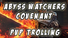 Dark Souls 3: Abyss Watchers Covenant (PvP Trolling)