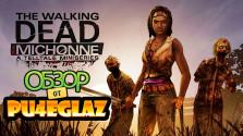 Обзор The Walking Dead: Michonne