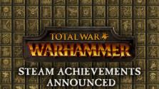 Каким будет сетевой режим Total War: Warhammer — анализ системы достижений игры.