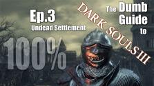 Глупый Гайд к Dark Souls 3: часть 3 — Поселение Нежити