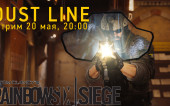 [Стрим] 20 мая, 20:00 — Rainbow Six Siege: Dust Line