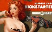 Vigor Roads — Амбициозный проект вышедший на Гринлайт и Кикстартер