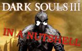 Dark Souls 3 PvP — In a nutshell