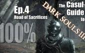 Глупый Гайд к Dark Souls 3: часть 4 — Путь Жертв