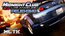 Midnight Club Los Angeles Рецензия