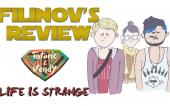 Filinov's Review (feat Tatorio & Vendy) — Life is Strange
