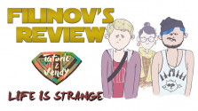 Filinov's Review (feat Tatorio & Vendy) — Life is Strange