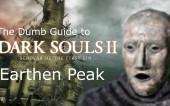 Глупые Гайды к Dark Souls 2 SotFS: часть 10 и 11 — Долина Жатвы и Земляной Пик