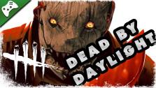 Dead by Daylight BETA — Психопат на охоте (УГАР)