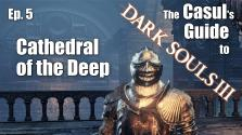 Гайд Казула к Dark Souls 3: Кафедра Дипа (Собор Глубин)