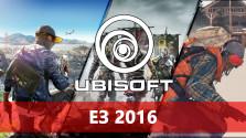 E3 2016: Ubisoft — интересно и, возможно, честно