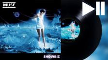 Музыкальная пауза. Выпуск первый Muse — Showbiz.