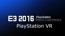 Лучшее на конференции Sony E3 2016 — PlayStation VR