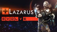 Evolve Stage 2 ● Лазарус — Гайд, тактика игры