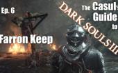 Казуальный гайд к Dark Souls 3: Цитадель Фаррона